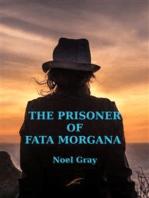 The Prisoner of Fata Morgana