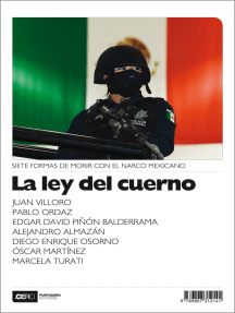 La ley del cuerno: Siete formas de morir con el narco mexicano
