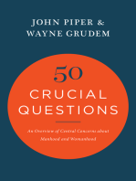 50 Crucial Questions: An Overview of Central Concerns about Manhood and Womanhood