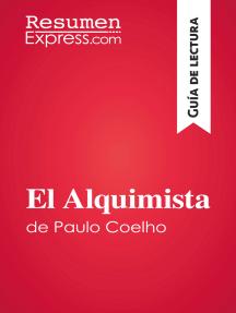 El Alquimista de Paulo Coelho (Guía de lectura): Resumen y análisis completo
