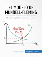 El modelo de Mundell-Fleming: Hacia un equilibrio macroeconómico