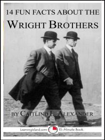 14 Fun Facts About the Wright Brothers: A 15-Minute Book