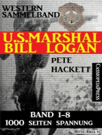 Western Sammelband U.S. Marshal Bill Logan Band 1-8