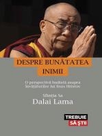 Despre bunătatea inimii. O perspectivă budistă asupra învățăturilor lui Iisus Hristos