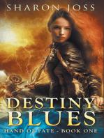 Destiny Blues