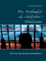 Die Nichtigkeit des (deutschen) Schulsystems