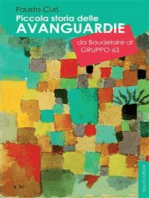 Piccola storia delle avanguardie da Baudelaire al Gruppo 63