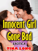 Innocent Girl Gone Bad (Erotica)