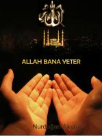 ALLAH BANA YETER