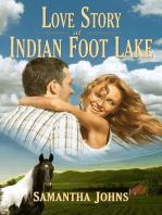 Love Story at Indian Foot Lake