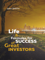 Life and Formulas for Success of Great Investors