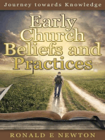 Early Church Beliefs and Practices