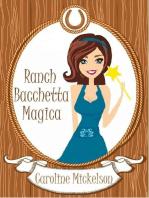 Ranch Bacchetta Magica