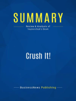 Crush It! (Review and Analysis of Vaynerchuk's Book)