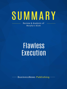 Flawless Execution (Review and Analysis of Murphy's Book)