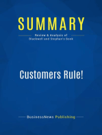 Customers Rule! (Review and Analysis of Blackwell and Stephan's Book)