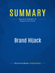 Brand Hijack (Review and Analysis of Wipperfurth's Book)