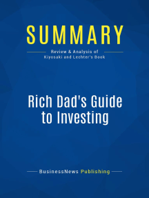 Rich Dad's Guide to Investing (Review and Analysis of Kiyosaki and Lechter's Book)