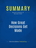 How Great Decisions Get Made (Review and Analysis of Maruska's Book)