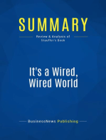 It's a Wired, Wired World (Review and Analysis of Stauffer's Book)