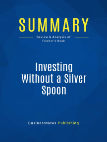 Investing Without a Silver Spoon (Review and Analysis of Fischer's Book)