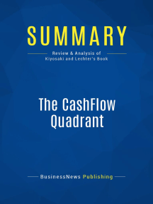 The CashFlow Quadrant (Review and Analysis of Kiyosaki and Lechter's Book)