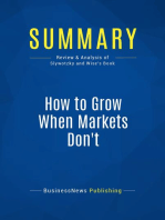 How to Grow When Markets Don't (Review and Analysis of Slywotzky and Wise's Book)
