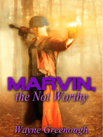 Marvin, the Not Worthy