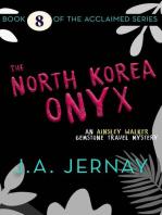 The North Korea Onyx (An Ainsley Walker Gemstone Travel Mystery)