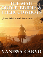 The Mail Order Brides & Their Cowboys