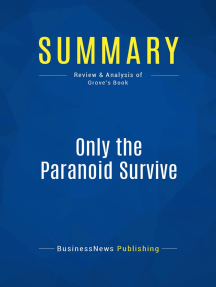 Only the Paranoid Survive (Review and Analysis of Grove's Book)
