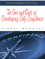 The Ins and Outs of Developing Self-Confidence