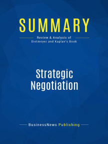Strategic Negotiation (Review and Analysis of Dietmeyer and Kaplan's Book)