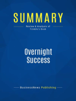 Overnight Success (Review and Analysis of Trimble's Book)