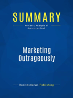 Marketing Outrageously (Review and Analysis of Spoelstra's Book)