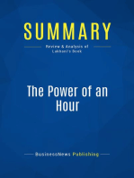 The Power of an Hour (Review and Analysis of Lakhani's Book)