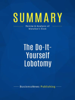 The Do-It-Yourself Lobotomy (Review and Analysis of Monahan's Book)