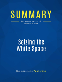 Seizing the White Space (Review and Analysis of Johnson's Book)