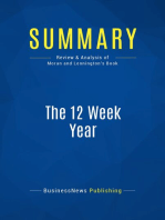 The 12 Week Year (Review and Analysis of Moran and Lennington's Book)