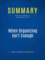 When Organizing Isn't Enough (Review and Analysis of Morgenstern's Book)