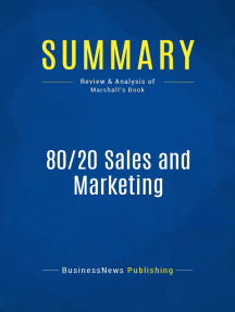 80/20 Sales and Marketing (Review and Analysis of Marshall's Book)