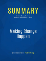 Making Change Happen (Review and Analysis of Matejka and Murphy's Book)