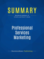 Professional Services Marketing (Review and Analysis of Schultz and Doerr's Book)