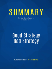 Good Strategy Bad Strategy (Review and Analysis of Rumelt's Book)