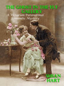 The Ghost In the Fly Gallery: A Victorian Paranormal Romantic Mystery