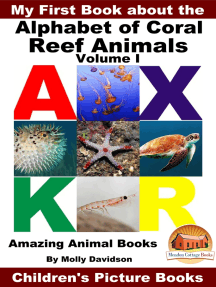 My First Book about the Alphabet of Coral Reef Animals Volume I: Amazing Animal Books - Children's Picture Books