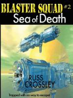 Blaster Squad #2 Sea of Death