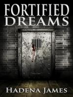 Fortified Dreams