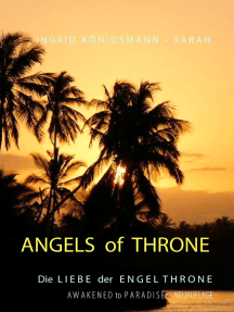 Angels of Throne: Awakened to Paradise - Die Liebe der Engel Throne
