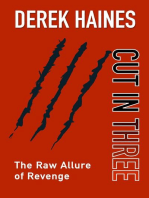 Cut In Three - The Raw Allure of Revenge